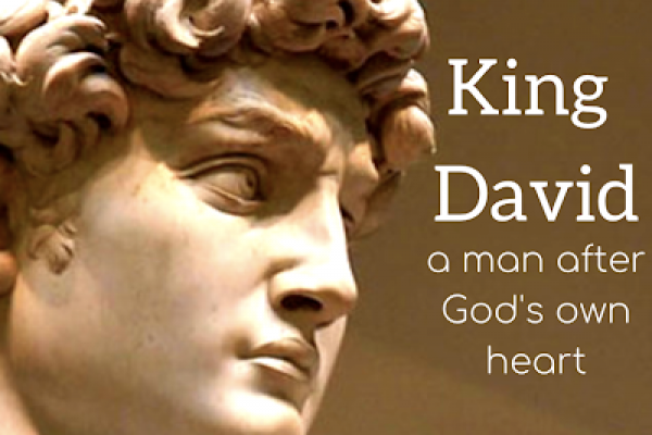 David for King, A Leader After God's Own Heart