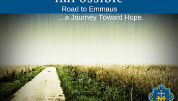 (im)Possible: Road to Emmaus
