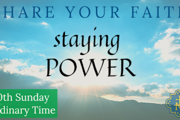 Staying Power: Week 3, Share Your Faith