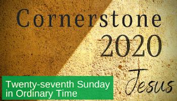 Cornerstone, Week 5: Jesus