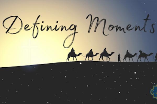 Defining Moments: Week 1