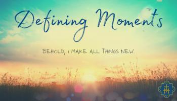 Defining Moments: Week 5