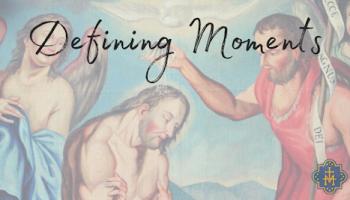 Defining Moments: Week 2